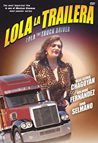 Primary photo for Lola the Truck Driving Woman