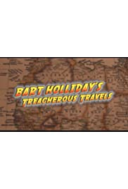 Bart Holliday's Treacherous Travels
