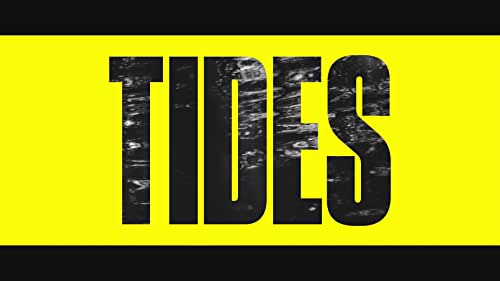 TIDES Official Trailer