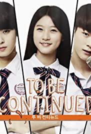 To Be Continued (TV Series 2015– ) - IMDb