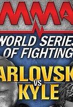World Series of Fighting 5: Arlovski vs. Kyle