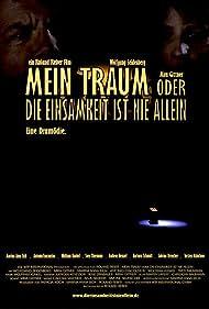 Mein Traum oder Die Einsamkeit ist nie allein (2008)