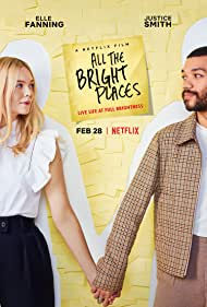 Elle Fanning and Justice Smith in All the Bright Places (2020)