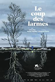 Le coup des larmes (2020) Poster - Movie Forum, Cast, Reviews