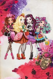 Ever After High Poster - TV Show Forum, Cast, Reviews