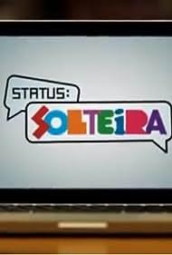 Status Solteira (2010)