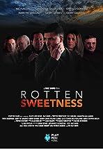 Rotten Sweetness