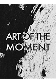 Art of the Moment