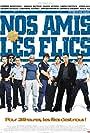 Nos amis les flics (2004)