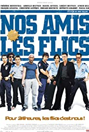 Nos amis les flics Poster