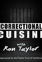 Correctional Cuisine