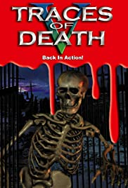 Traces of Death V: Back in Action(2000) Poster - Movie Forum, Cast, Reviews