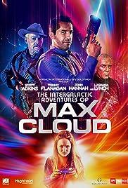 Download The Intergalactic Adventures of Max Cloud () Movie