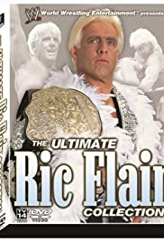 The Ultimate Ric Flair Collection(2003) Poster - Movie Forum, Cast, Reviews