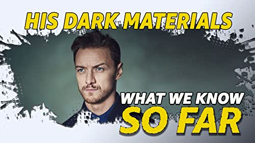 """What We Know About """"His Dark Materials"""" ... So Far"""