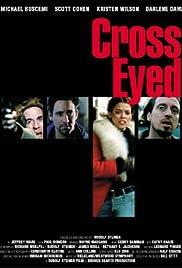 Cross-Eyed Poster