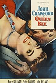 Queen Bee (1955) Poster - Movie Forum, Cast, Reviews