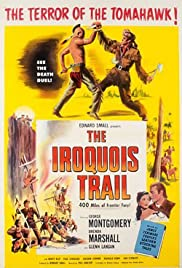 The Iroquois Trail Poster