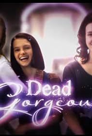 Dead Gorgeous (2010)