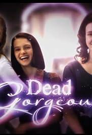 Dead Gorgeous Poster