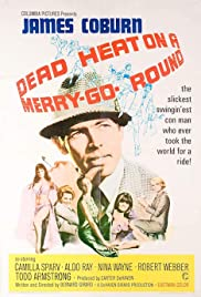 Dead Heat on a Merry-Go-Round(1966) Poster - Movie Forum, Cast, Reviews
