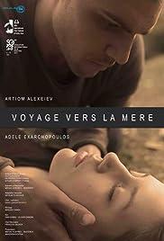 Voyage vers la mère(2014) Poster - Movie Forum, Cast, Reviews