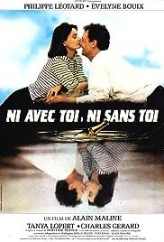Ni avec toi ni sans toi Poster