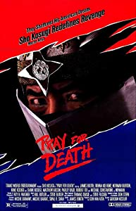 Watch free full movie downloads Pray for Death USA [480i]