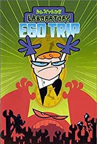 Primary photo for Dexter's Laboratory: Ego Trip