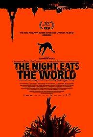 La nuit a dévoré le monde (2018)