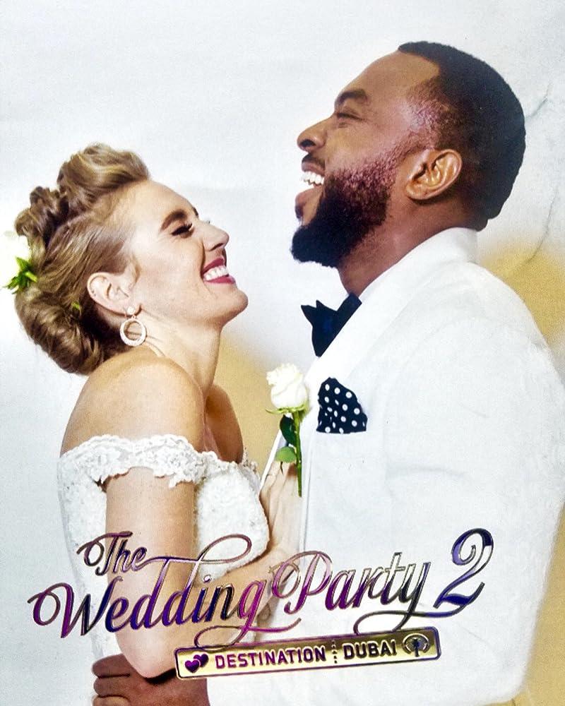 The Wedding Party 2.The Wedding Party 2 Destination Dubai 2017