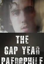 The Gap Year Paedophile