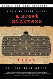 A Sweet Sickness: The Flathead Movie Poster