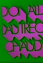 Donald Lautrec Chaud