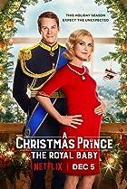 A Christmas Prince: The Royal Baby (2019) Poster