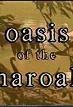 Oasis of the Pharoahs