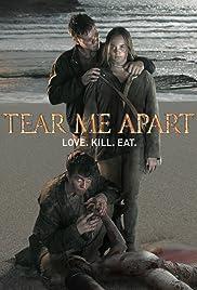 Tear Me Apart Poster