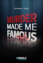 Primary image for Murder Made Me Famous