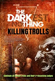 The Darkest Nothing: Killing Trolls Poster