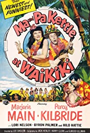 Ma and Pa Kettle at Waikiki(1955) Poster - Movie Forum, Cast, Reviews