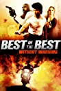 Best of the Best 4: Without Warning (1998) Poster