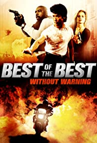 Primary photo for Best of the Best 4: Without Warning