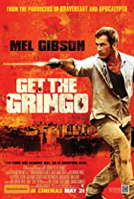 Mel Gibson in Get the Gringo (2012)