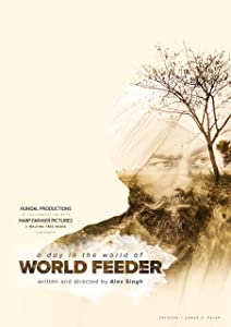 Watch a new movie for free A Day in the World of World Feeder [UHD]