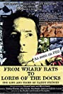 From Wharf Rats to Lords of the Docks (2007) Poster
