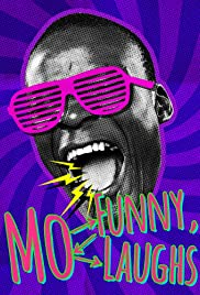 Mo Funny, Mo Laughs Poster