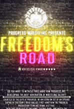 PROGRESS Wrestling Freedom's Road