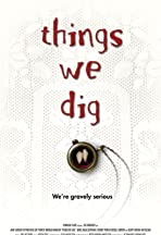 Things We Dig