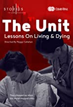 The Unit: Lessons on Living & Dying