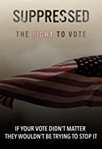 Suppressed, the Fight to Vote
